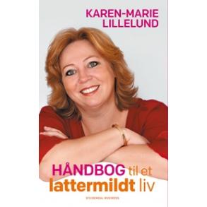 forsidebillede til bogen HÅNDBOG TIL ET LATTERMILDT LIV