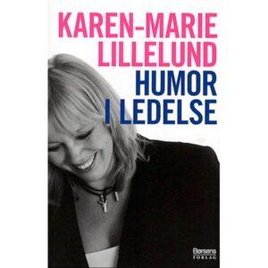 Forsidebillede af Karen-Marie til bogen HUMOR I LEDELSE